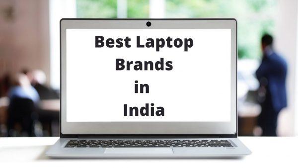 Best Laptop Brands in India