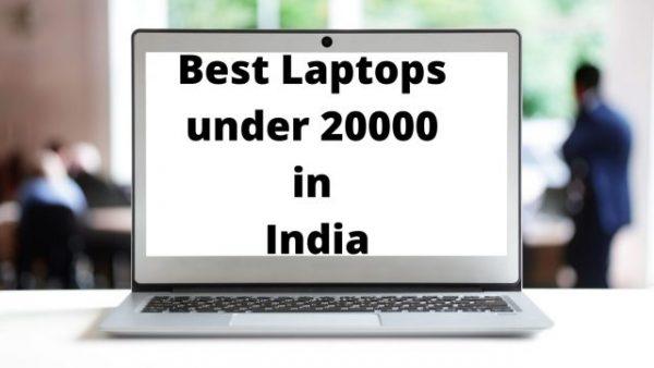 Best Laptops under 20000 in India