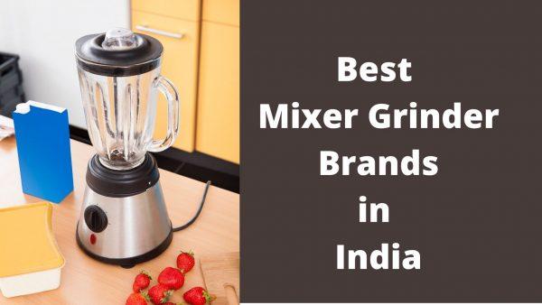 Best Mixer Grinder Brands in India