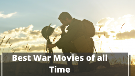 Best War Movies of all Time
