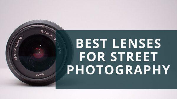 Best lenses for street photography