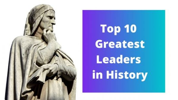 Greatest Leaders in History