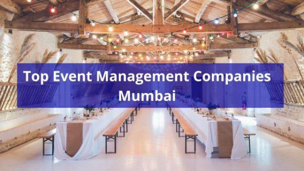 Top Event Management Companies Mumbai