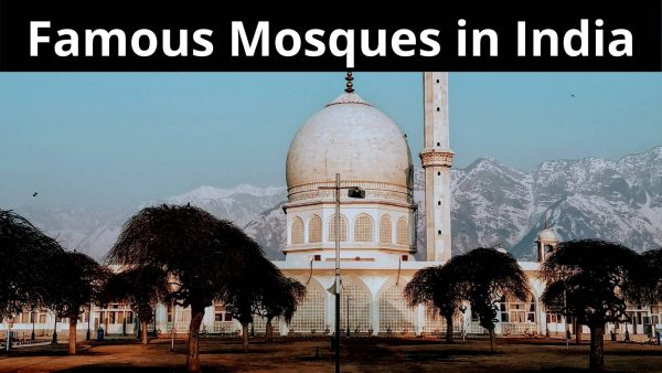 Famous Mosques in India