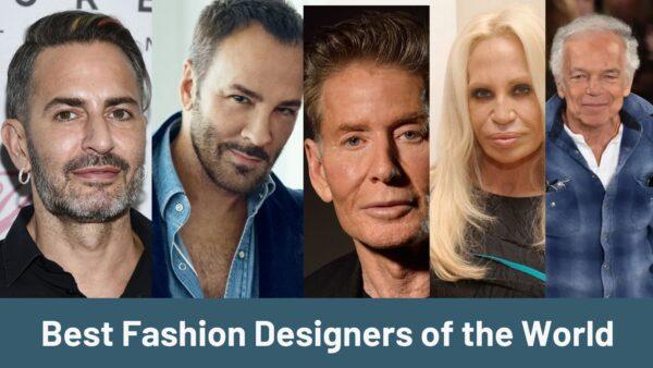 Best Fashion Designers
