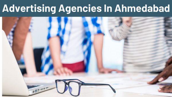 Advertising Agencies in Ahmedabad