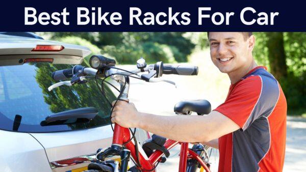Best Bike Racks For Car