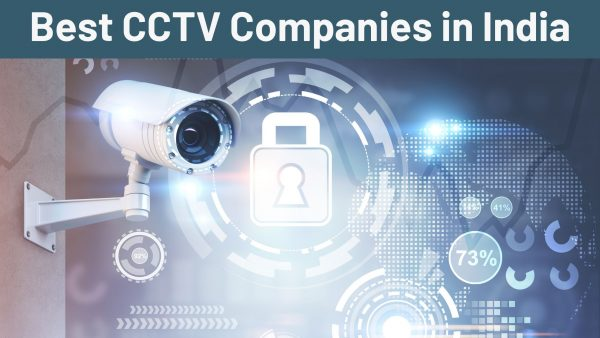 Best CCTV companies in India