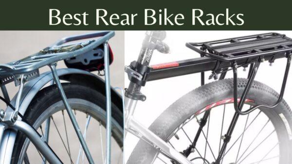 Best Rear Bike Racks