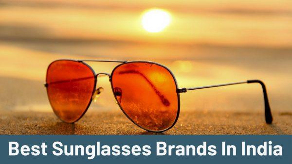 Best Sunglasses Brands In India