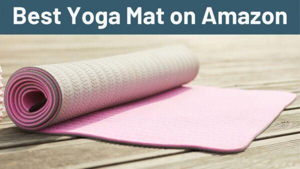 Best Yoga Mat on Amazon