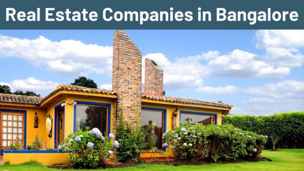 Real Estate Companies in Bangalore