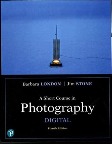 Short Course in Photography Digital Books a la Carte Edition