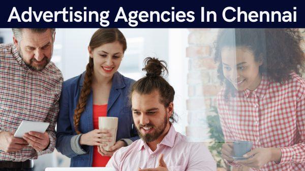 Advertising Agencies In Chennai