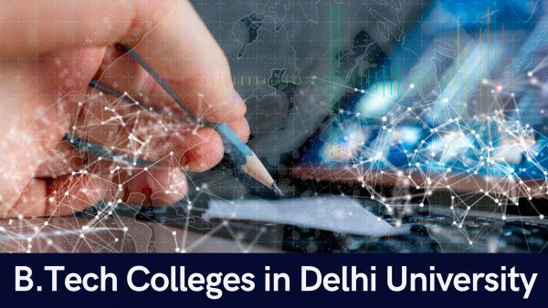 B.Tech Colleges in Delhi University