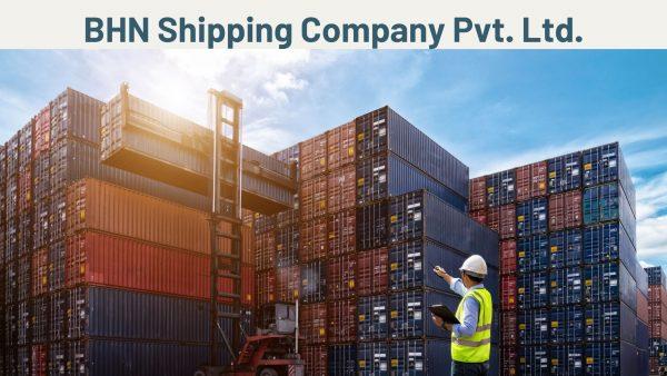 BHN Shipping Company Pvt. Ltd.