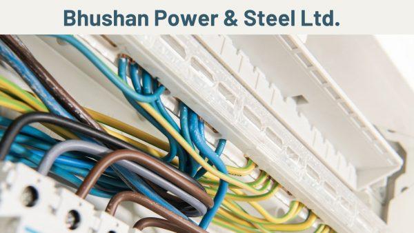 Bhushan Power Steel Ltd.