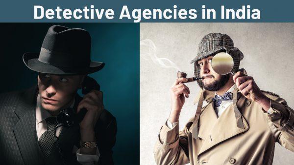 Detective Agencies in India
