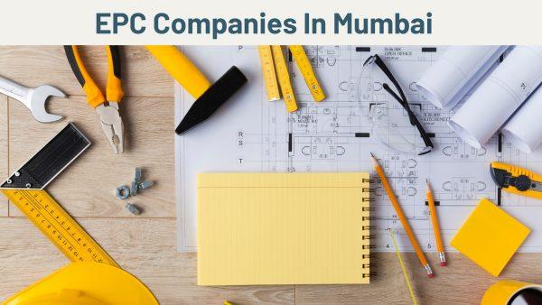EPC Companies In Mumbai