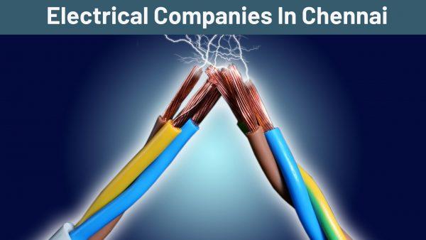 Electrical Companies In Chennai