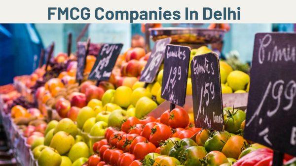 FMCG Companies In Delhi