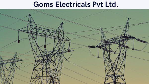 Goms Electricals Pvt Ltd.