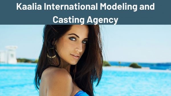 Kaalia International Modeling and Casting Agency