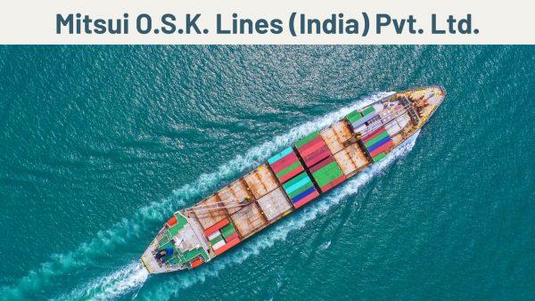 Mitsui O.S.K. Lines India Pvt. Ltd.