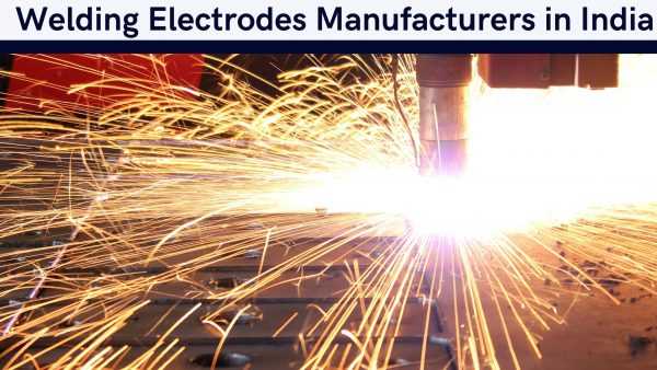 Welding Electrodes Manufacturers in India